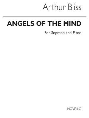 Arthur Bliss: Angels Of The Mind (Soprano/Piano)