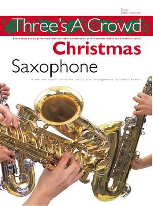 James Power: Three's A Crowd: Christmas Saxophone