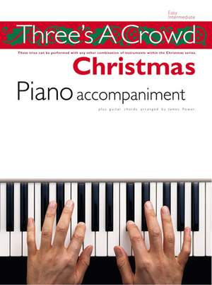 Three's A Crowd: Christmas Piano Accompaniment