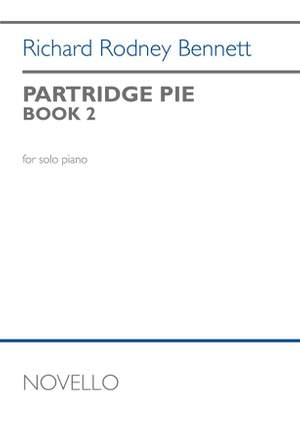 Richard Rodney Bennett: Partridge Pie Book 2 For Piano