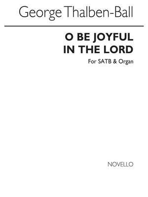 George Thalben-Ball: O Be Joyful In The Lord