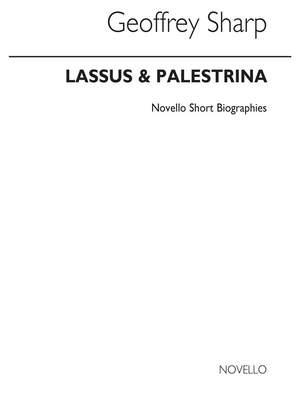 Geoffrey Sharp: Lassus & Palestrina Biography