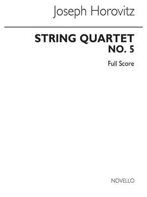 Joseph Horovitz: String Quartet No.5