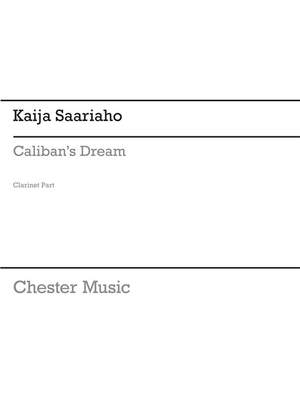 Kaija Saariaho: Caliban's Dream (Parts)