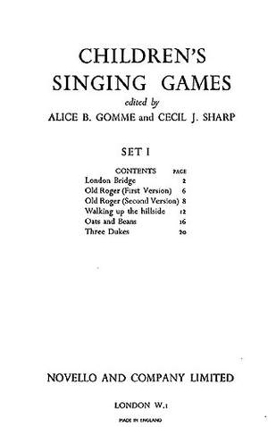 Alice Gomme_Cecil Sharp: Childrens' Singing Games Set 1