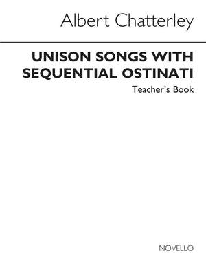 Albert Chatterley: Unison Songs With Sequential Ostinati