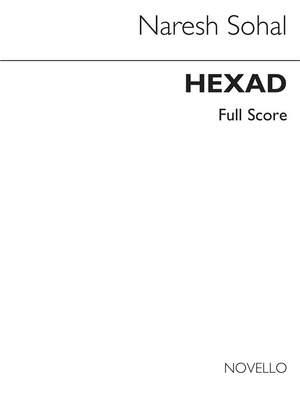 Naresh Sohal: Hexad 6 Instruments