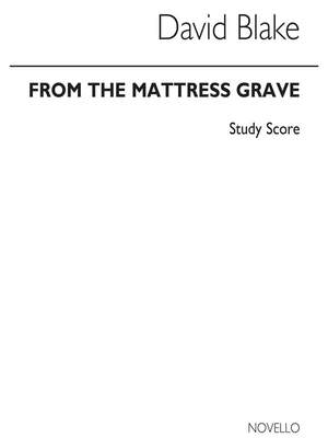 David Blake: From The Mattress Grave