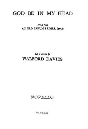 H. Walford Davies: God Be In My Head