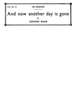 Leonard Blake: And Now Another Day Is Gone