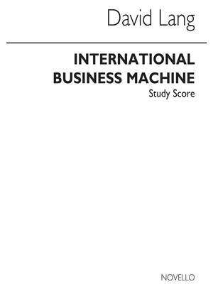 David Lang: International Business Machine
