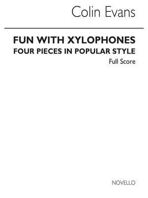 Colin Evans: Fun With Xylophones Clarinet Ensemble Score