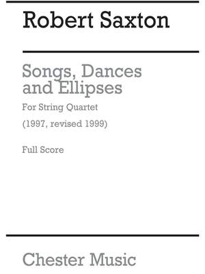 Robert Saxton: Songs, Dances And Ellipses