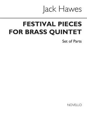 Jack Hawes: Festival Pieces for Brass Quintet (Parts)