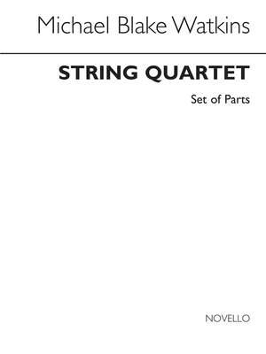 Michael Blake Watkins: String Quartet (Parts)