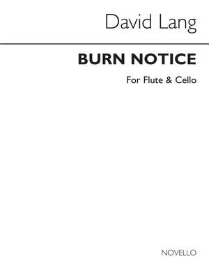 David Lang: Burn Notice (Flute & Cello Parts)