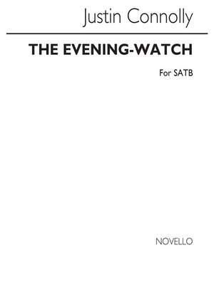 Justin Connolly: Evening Watch for SATB Chorus