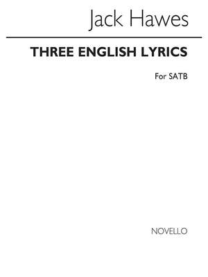 Jack Hawes: Three English Lyrics