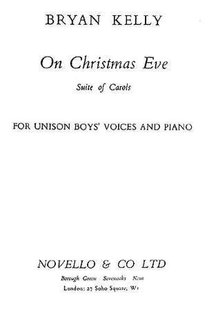 Bryan Kelly: On Christmas Eve Carol Suite