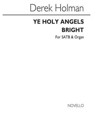 Derek Holman: Ye Holy Angels Bright