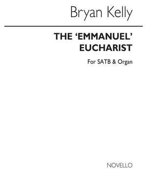 Bryan Kelly: Emmanuel Eucharist (Communion Service)