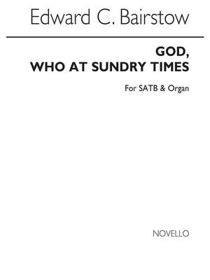 Edward C. Bairstow: God Who At Sundry Times