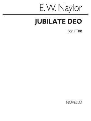 Edward W. Naylor: Jubilate Deo In A Flat