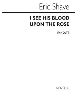 Eric Shave: I See His Blood Upon The Rose
