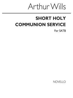 Arthur Wills: Short Holy Communion Service