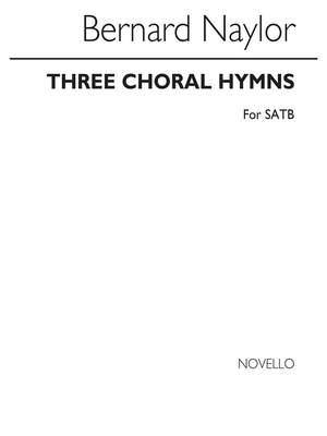 Bernard Naylor: Creator Spirit (Three Choral Hymns)