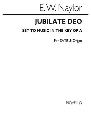 Edward W. Naylor: Jubilate Deo In A for SATB Chorus with acc.
