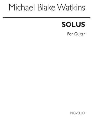 Michael Blake Watkins: Solus for Guitar