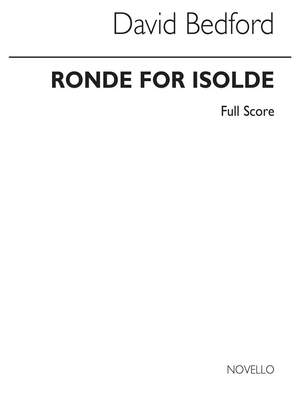 David Bedford: Ronde For Isolde (Orchestral Score)