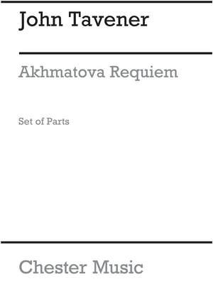 John Tavener: Akhmatova Requiem (Parts)