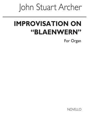 J. Stuart Archer: Improvisation On Blaenwern for