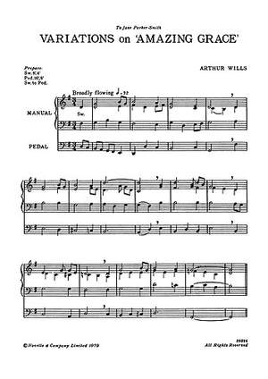 Arthur Wills: Variations On Amazing Grace & Toccata for