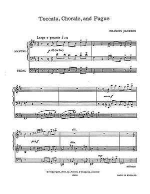 Francis Jackson: Toccata, Chorale & Fugue