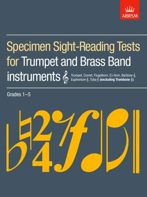 ABRSM Specimen Sight-Reading Tests For Trumpet And Brass Band Instruments Grades 1-5