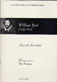 William Byrd: Mass For 5 Voices