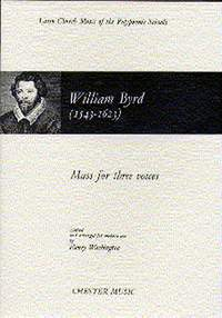 William Byrd: Mass For Three Voices (1961 Edition)