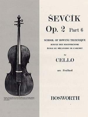 Otakar Sevcik: School of Bowing Technique for Cello Opus 2 Part 6