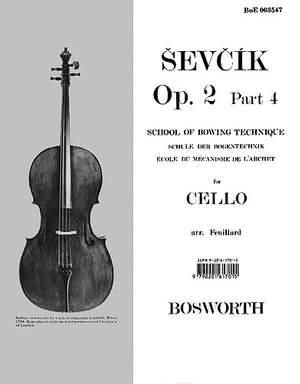 Otakar Sevcik: School of Bowing Technique for Cello Opus 2 Part 4