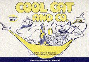 Gill Beaumont_Vern Beaumont: Cool Cat and Co.