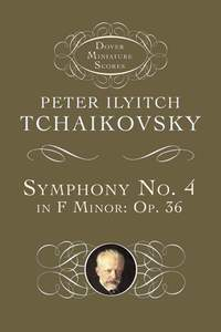 Pyotr Ilyich Tchaikovsky: Sinfonia N. 4 Fa M. Op.36