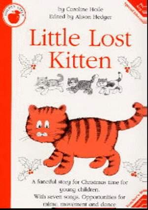 Caroline Hoile: Little Lost Kitten
