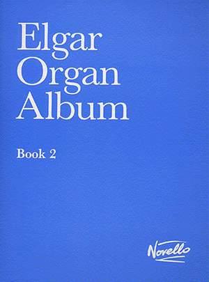 Edward Elgar: Organ Album - Book 2