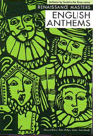 Thomas Tomkins: English Anthems