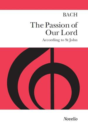Johann Sebastian Bach: St John Passion - Old Novello Edition Product Image