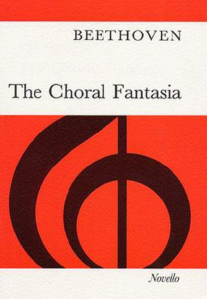 Ludwig van Beethoven: The Choral Fantasia