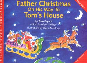 Ann Bryant: Father Christmas On His Way To Toms House